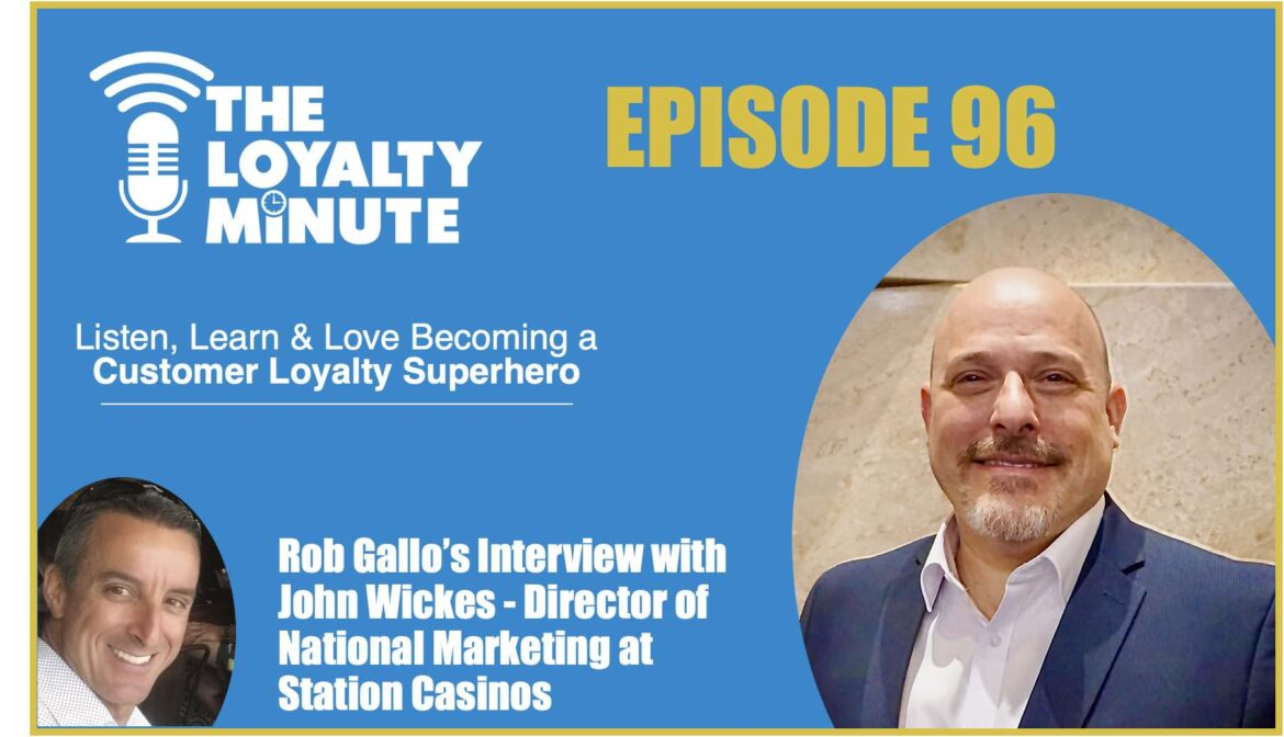 Episode 96 - (Banner) with John Wickes - Director of National Marketing - Station Casinos